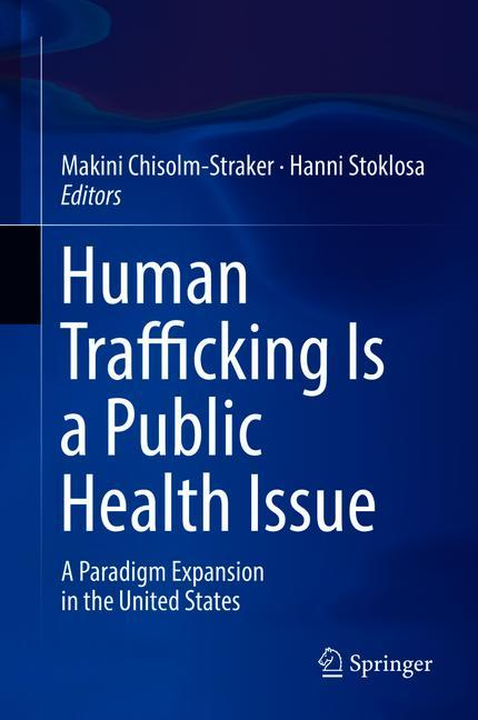 Cover of 'Human Trafficking Is a Public Health Issue'