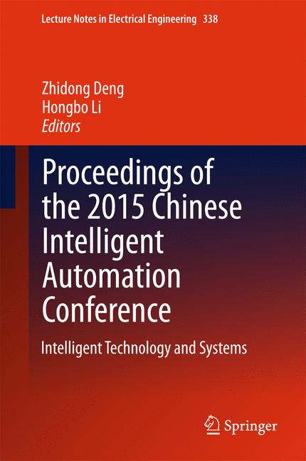 Cover of 'Proceedings of the 2015 Chinese Intelligent Automation Conference'