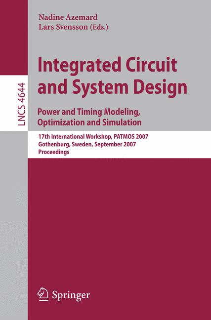 Cover of 'Integrated Circuit and System Design. Power and Timing Modeling, Optimization and Simulation'