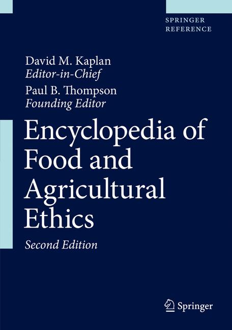 Cover of 'Encyclopedia of Food and Agricultural Ethics'