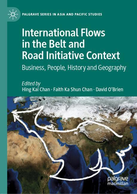 Cover of 'International Flows in the Belt and Road Initiative Context'