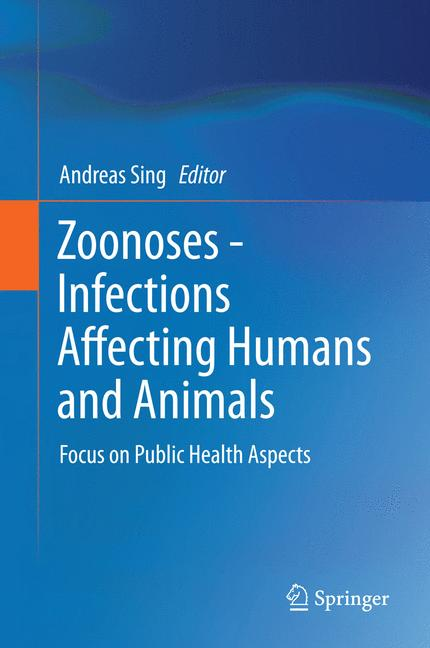 Cover of 'Zoonoses - Infections Affecting Humans and Animals'