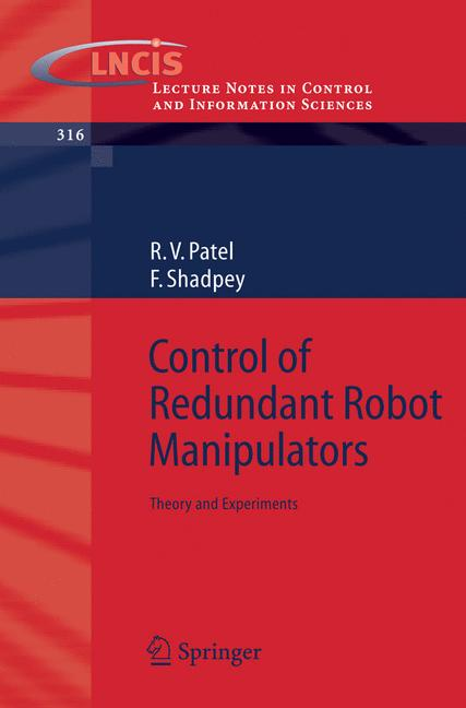 Cover of 'Control of redundant robot manipulators : theory and experiments'
