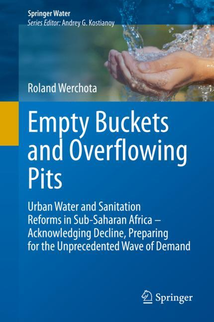 Cover of 'Empty Buckets and Overflowing Pits'