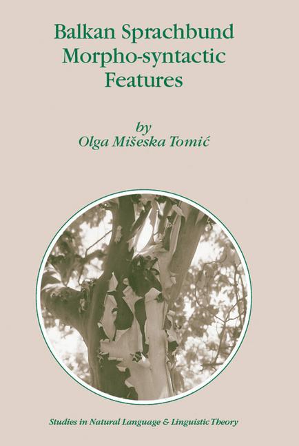 Cover of 'Balkan Sprachbund Morpho-Syntactic Features'