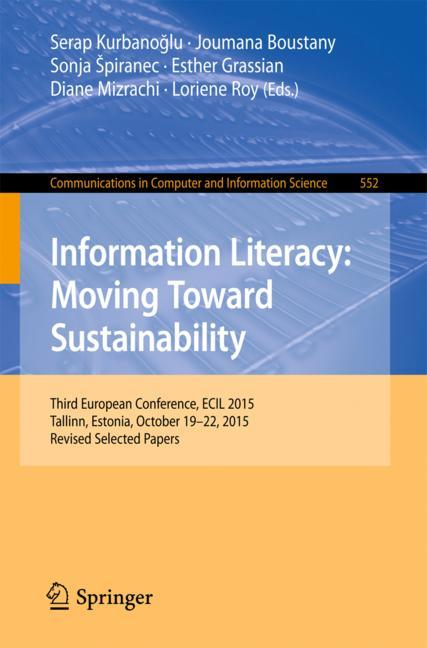 Cover of 'Information Literacy: Moving Toward Sustainability'