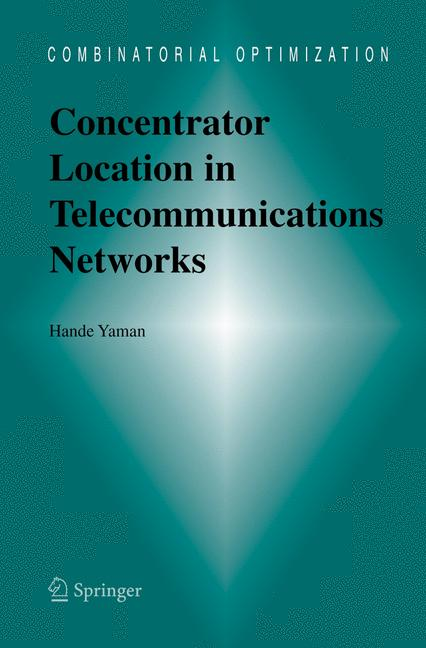 Cover of 'Concentrator Location in Telecommunications Networks'