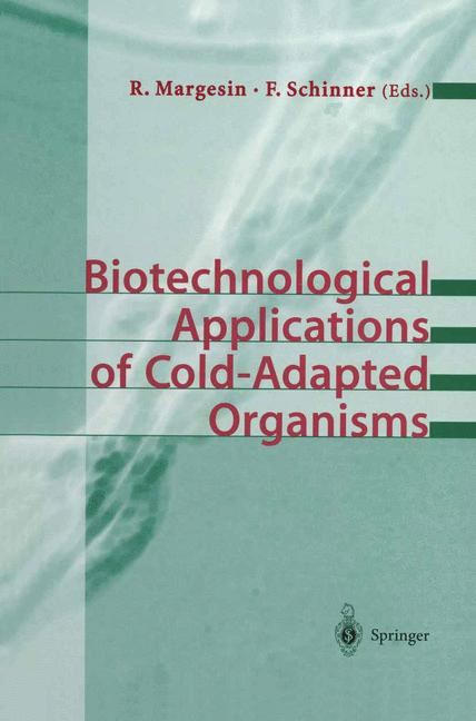 Cover of 'Biotechnological Applications of Cold-Adapted Organisms'
