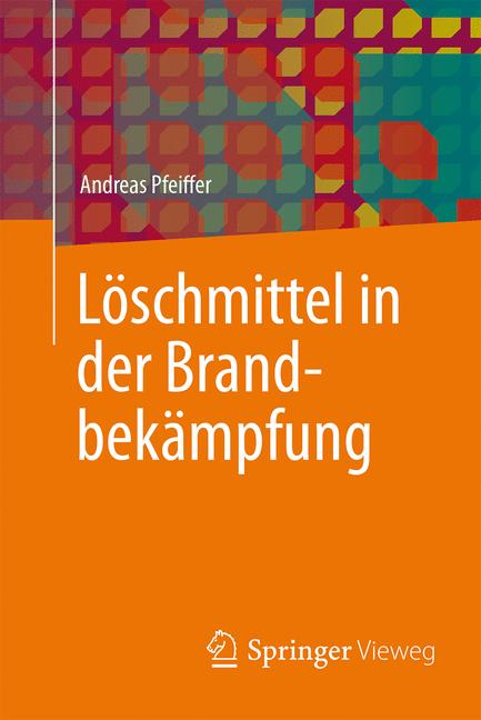 Cover of 'Löschmittel in der Brandbekämpfung'