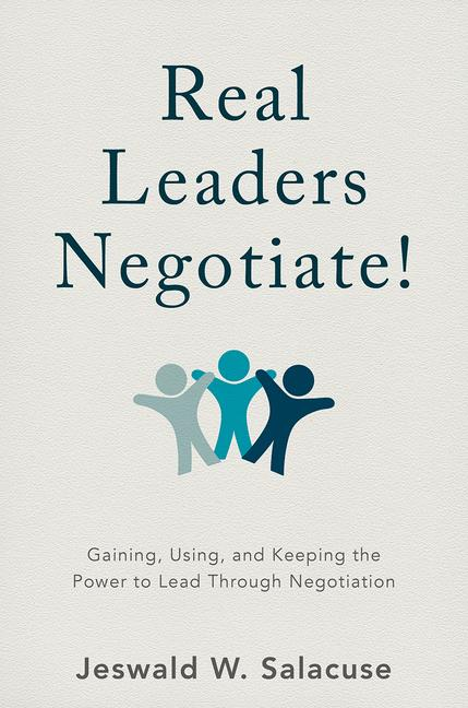 Cover of 'Real Leaders Negotiate!'