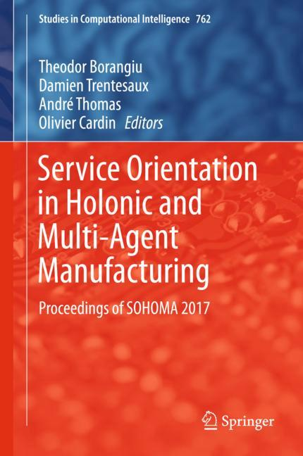 Cover of 'Service Orientation in Holonic and Multi-Agent Manufacturing'