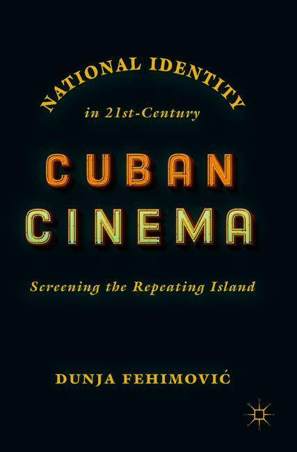 Cover of 'National Identity in 21st-Century Cuban Cinema'