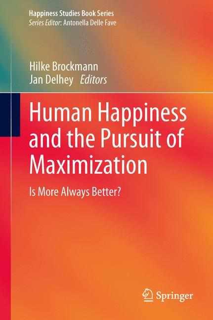 Cover of 'Human Happiness and the Pursuit of Maximization'