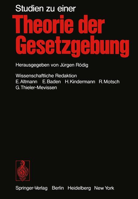 Cover of 'Studien zu einer Theorie der Gesetzgebung'