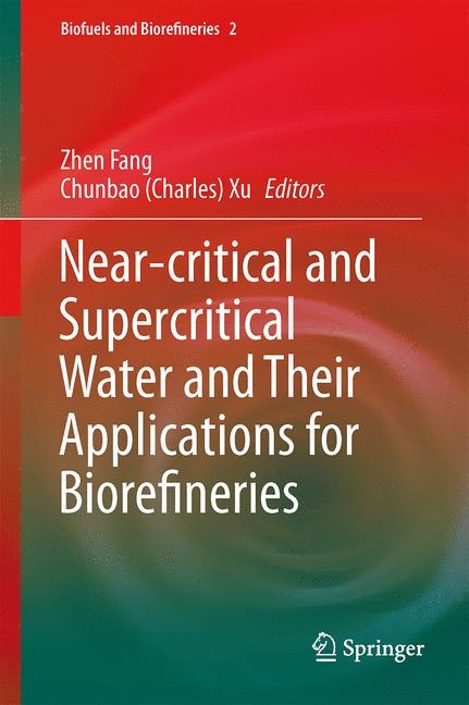 Cover of 'Near-critical and Supercritical Water and Their Applications for Biorefineries'