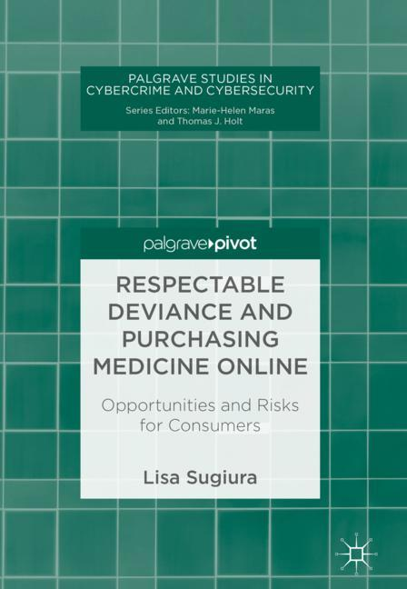 Cover of 'Respectable Deviance and Purchasing Medicine Online'