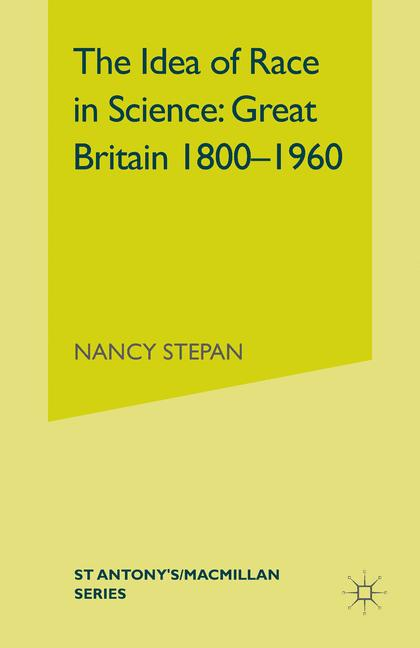 Cover of 'The Idea of Race in Science: Great Britain 1800–1960'