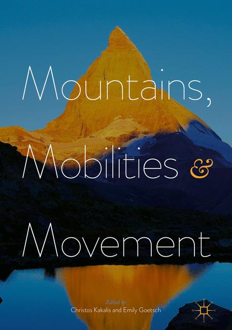 Cover of 'Mountains, Mobilities and Movement'