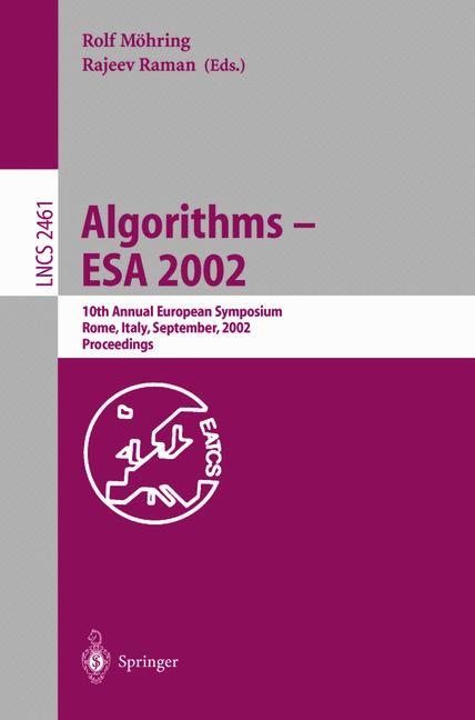Cover of 'Algorithms — ESA 2002 : 10th Annual European Symposium Rome, Italy, September 17–21, 2002 Proceedings'