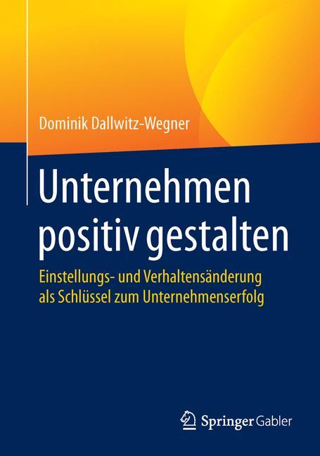Cover of 'Unternehmen positiv gestalten'