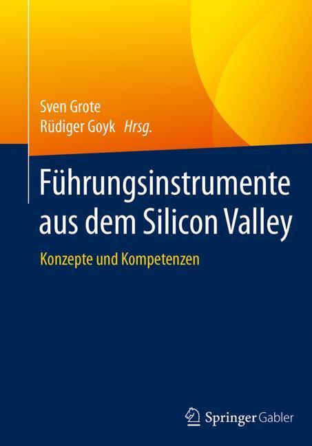 Cover of 'Führungsinstrumente aus dem Silicon Valley'