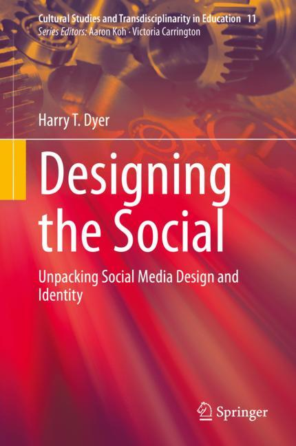Cover of 'Designing the Social'