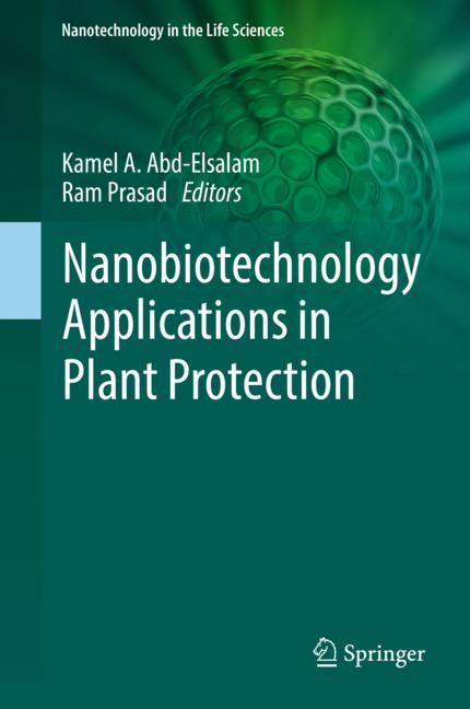 Cover of 'Nanobiotechnology Applications in Plant Protection'