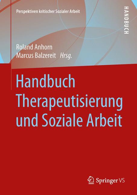 Cover of 'Handbuch Therapeutisierung und Soziale Arbeit'