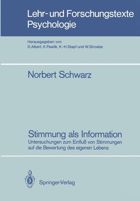 Cover of 'Stimmung als Information : Untersuchungen zum Einfluss von Stimmungen auf die Bewertung des eigenen Lebens'