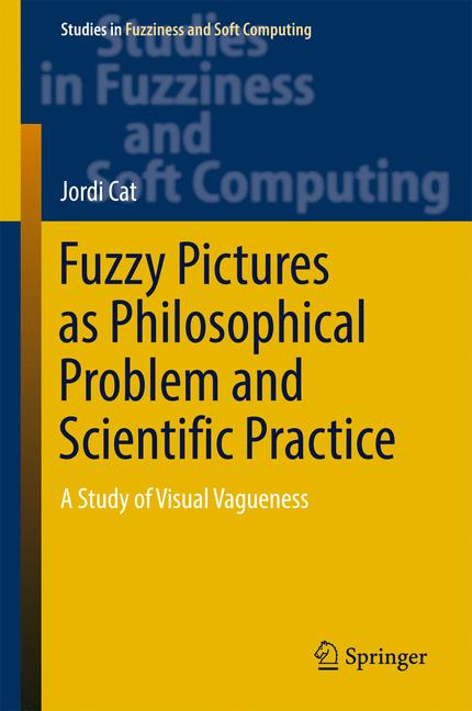 Cover of 'Fuzzy Pictures as Philosophical Problem and Scientific Practice'