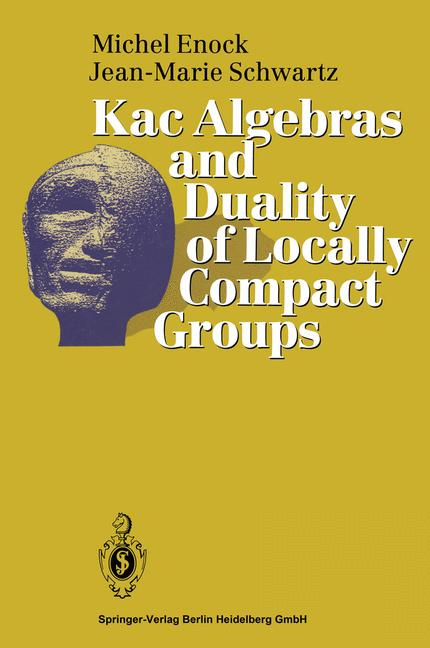 Cover of 'Kac Algebras and Duality of Locally Compact Groups'