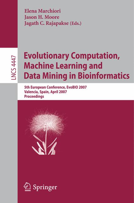 Cover of 'Evolutionary Computation,Machine Learning and Data Mining in Bioinformatics'
