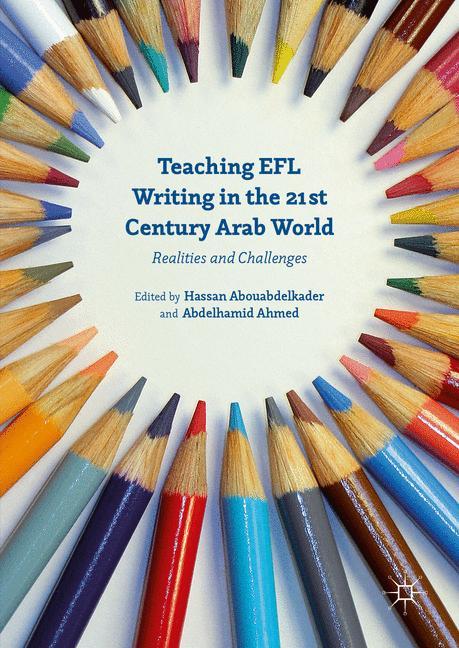 Cover of 'Teaching EFL Writing in the 21st Century Arab World'