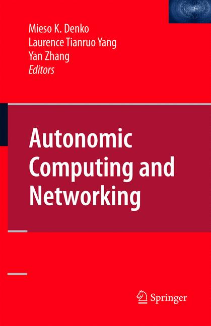 Cover of 'Autonomic Computing and Networking'