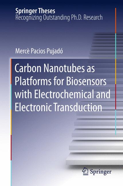 Cover of 'Carbon Nanotubes as Platforms for Biosensors with Electrochemical and Electronic Transduction'