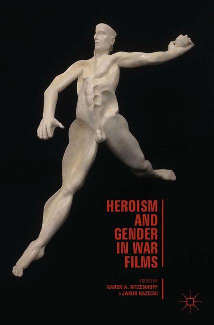 Cover of 'Heroism and Gender in War Films'