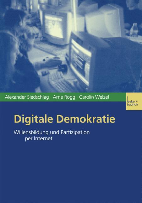 Cover of 'Digitale Demokratie : Willensbildung und Partizipation per Internet'