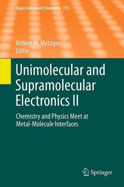 Cover of 'Unimolecular and Supramolecular Electronics II'