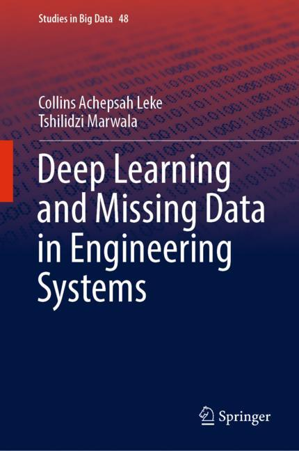 Cover of 'Deep Learning and Missing Data in Engineering Systems'