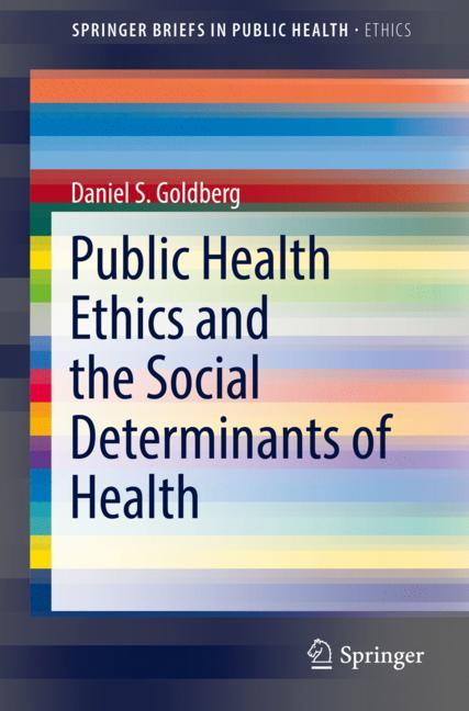 Cover of 'Public Health Ethics and the Social Determinants of Health'