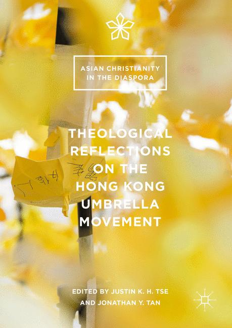 Cover of 'Theological Reflections on the Hong Kong Umbrella Movement'
