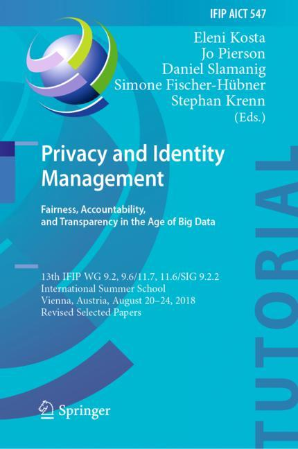 Cover of 'Privacy and Identity Management. Fairness, Accountability, and Transparency in the Age of Big Data'
