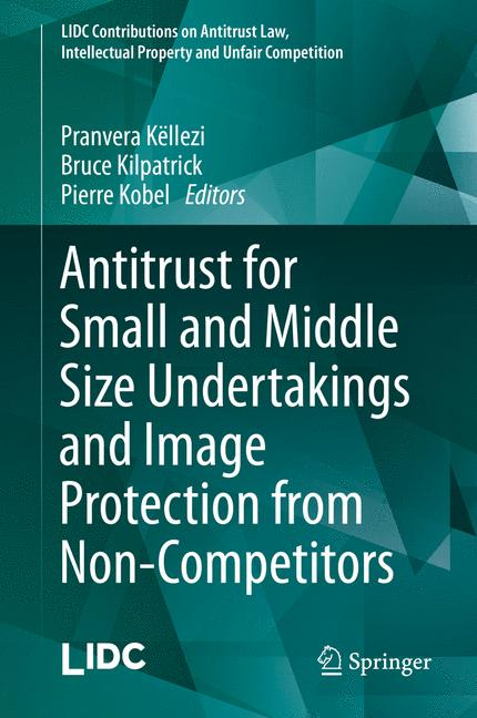 Cover of 'Antitrust for Small and Middle Size Undertakings and Image Protection from Non-Competitors'
