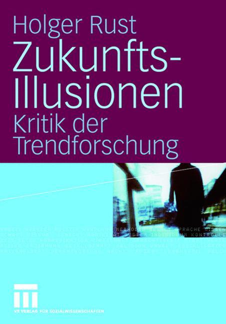 Cover of 'Zukunftsillusionen'