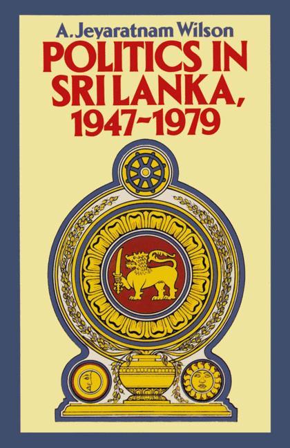 Cover of 'Politics in Sri Lanka, 1947-1979'