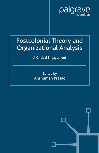 Cover of 'Postcolonial Theory and Organizational Analysis'