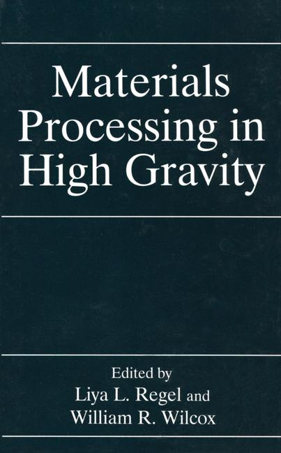 Cover of 'Materials Processing in High Gravity'