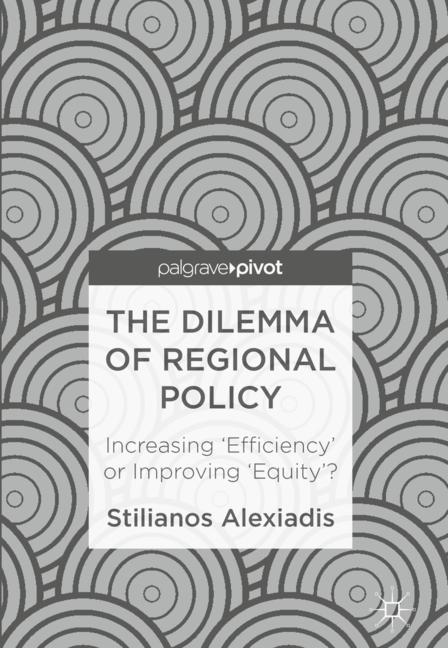 Cover of 'The Dilemma of Regional Policy'