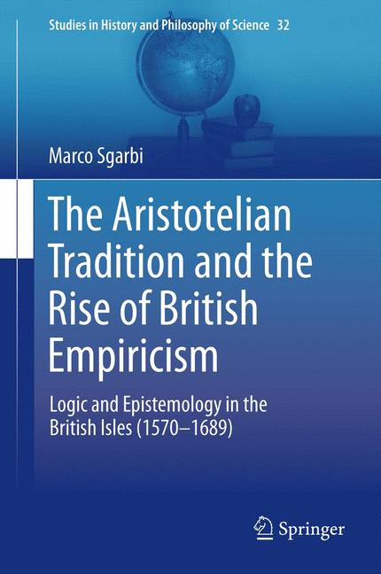 Cover of 'The Aristotelian Tradition and the Rise of British Empiricism'