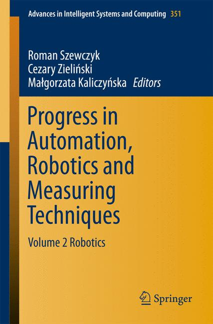 Cover of 'Progress in Automation, Robotics and Measuring Techniques'